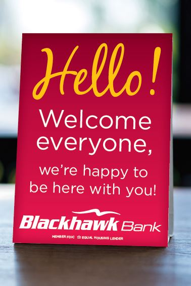 Welcome image which says Hello Welcome Everyone. We're happy to be here with you. Blackhawk Bank Member FDIC Equal Housing Lender
